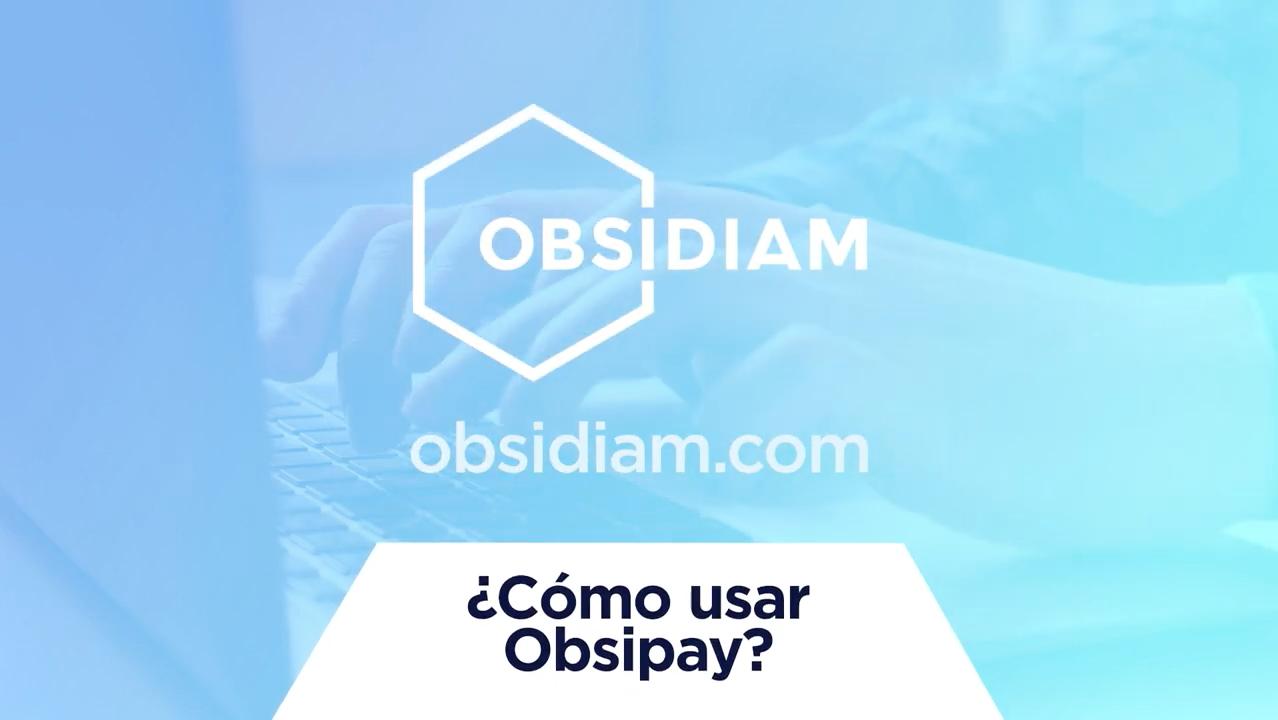 Tutoriales ¿Cómo usar Obsipay?
