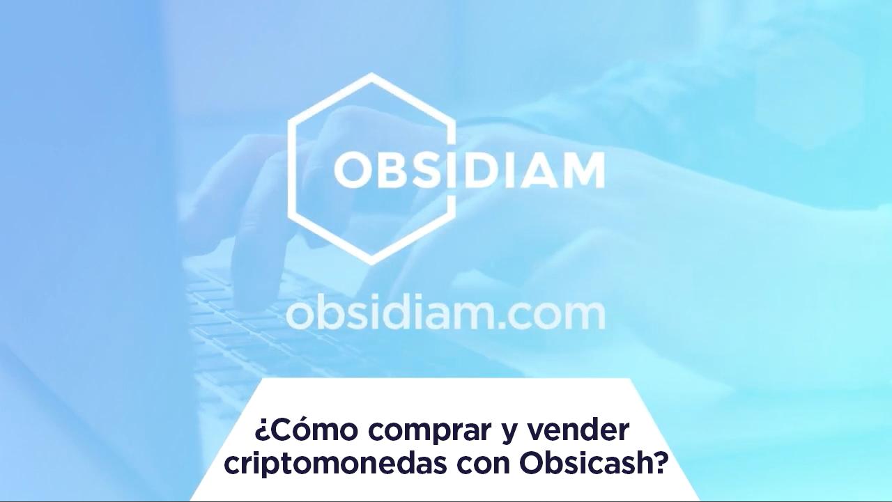 ¿Cómo comprar y vender criptomonedas con Obsicash?