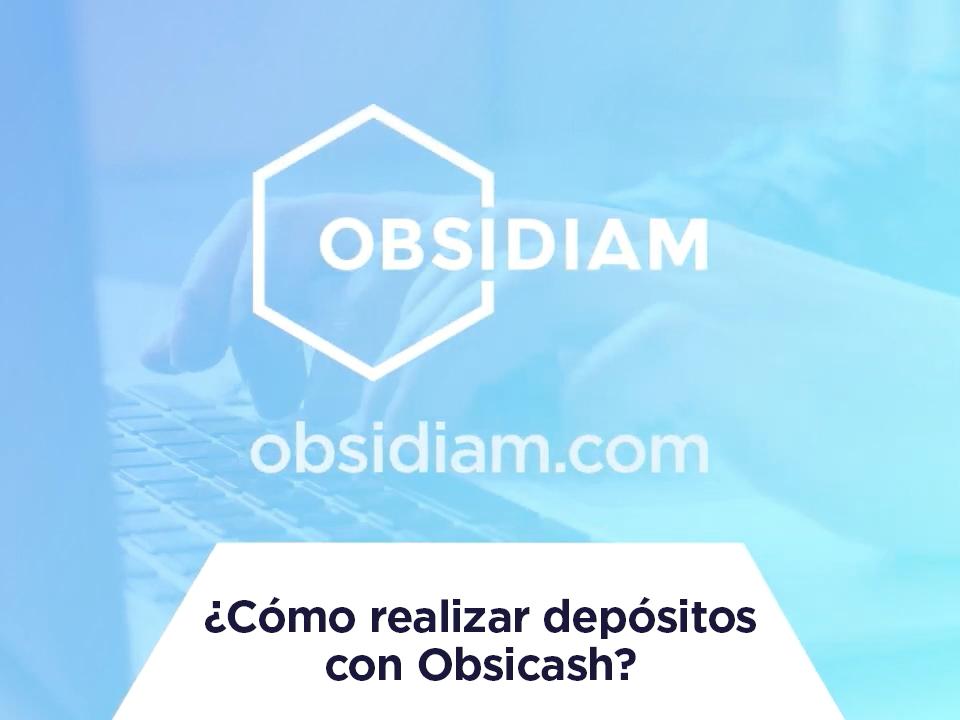 ¿Cómo realizar depósitos con Obsicash?
