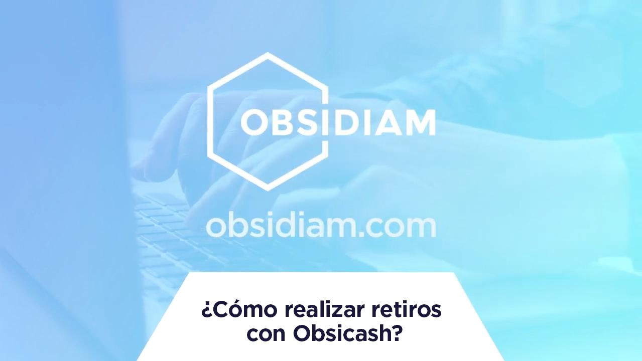 ¿Cómo realizar retiros con Obsicash?